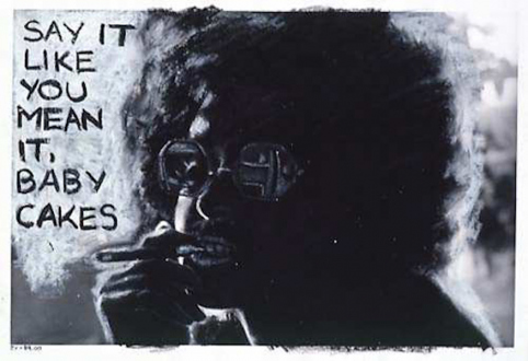 Adrian Piper – The Mythic Being, 1972-1975 - Adrian Piper Say It, 1975. Oil crayon drawing on B/W photograph, 8 x 10 in.