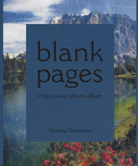 Newsha Tavakolian - Book cover of <i>Blank Pages Pages of an Iranian Photo Album</i>, 2014-2015.