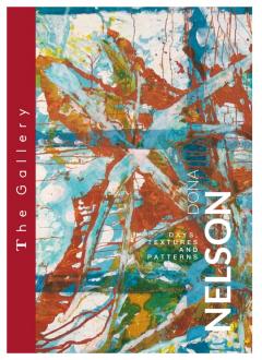 Dona Nelson – Days, Textures and Patterns, Tajan Gallery, Paris - Dona Nelson Exhibition catalog. <i>Days, Textures, and Patterns.</i> Tajan Gallery, Paris. October 11–20th, 2019