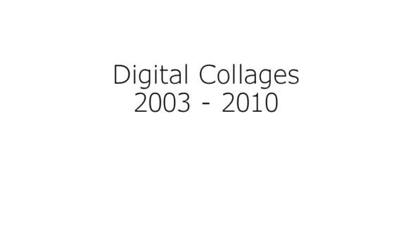 Digital Collages - Thomas Erben Gallery