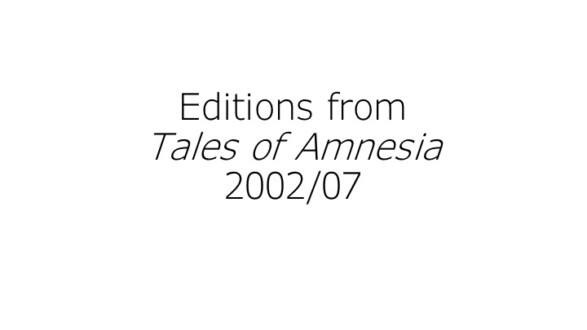 Editions from Tales of Amnesia - Thomas Erben Gallery