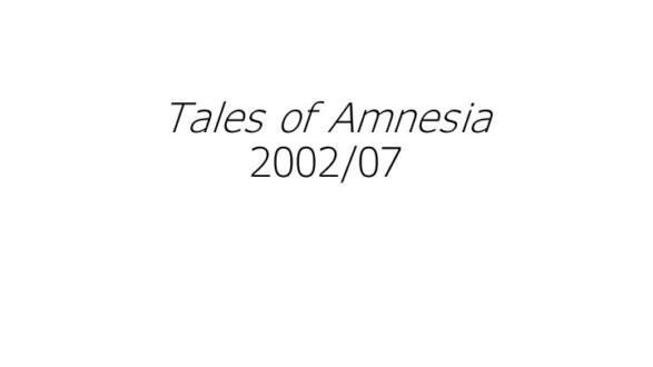 Tales of Amnesia - Thomas Erben Gallery